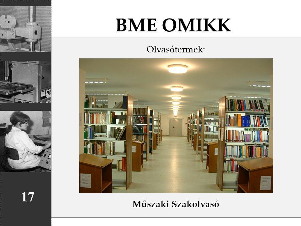 BME OMIKK 17 Olvasótermek: Műszaki Szakolvasó