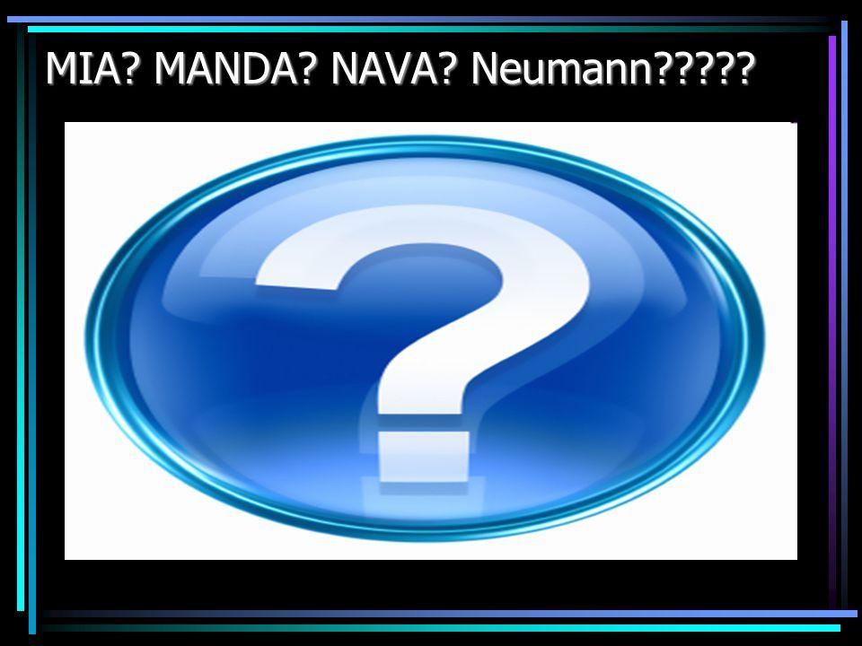 MIA? MANDA? NAVA? Neumann?????