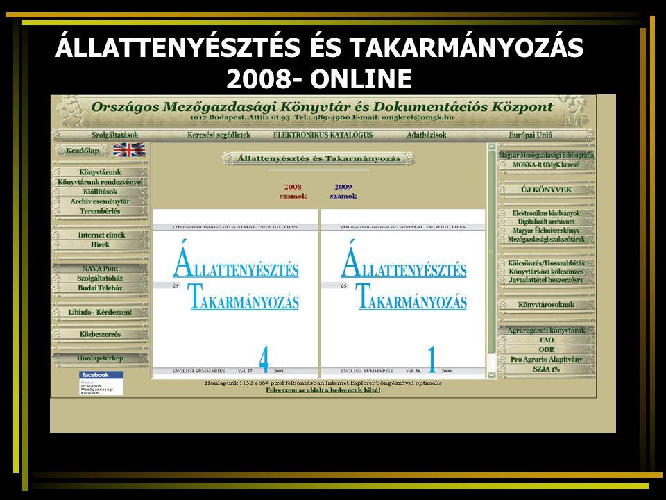 ÁLLATTENYÉSZTÉS ÉS TAKARMÁNYOZÁS 2008- ONLINE