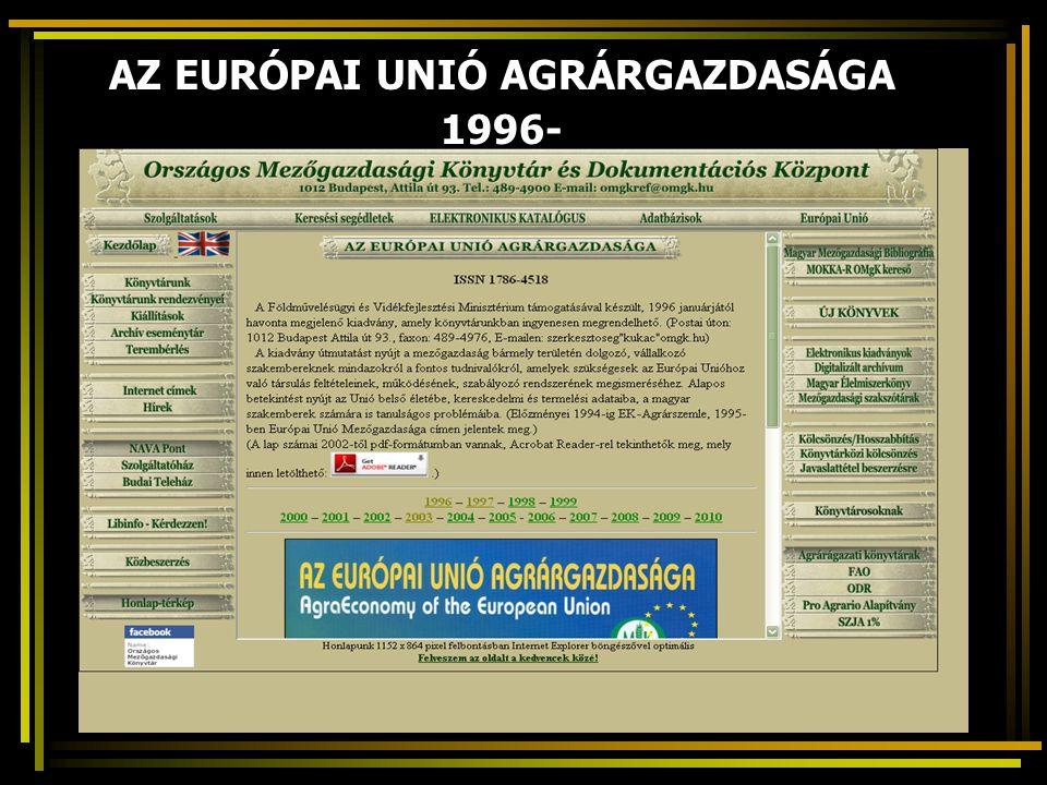 AZ EURÓPAI UNIÓ AGRÁRGAZDASÁGA 1996-