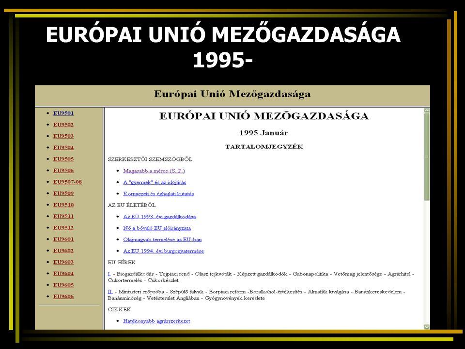 EURÓPAI UNIÓ MEZŐGAZDASÁGA 1995-