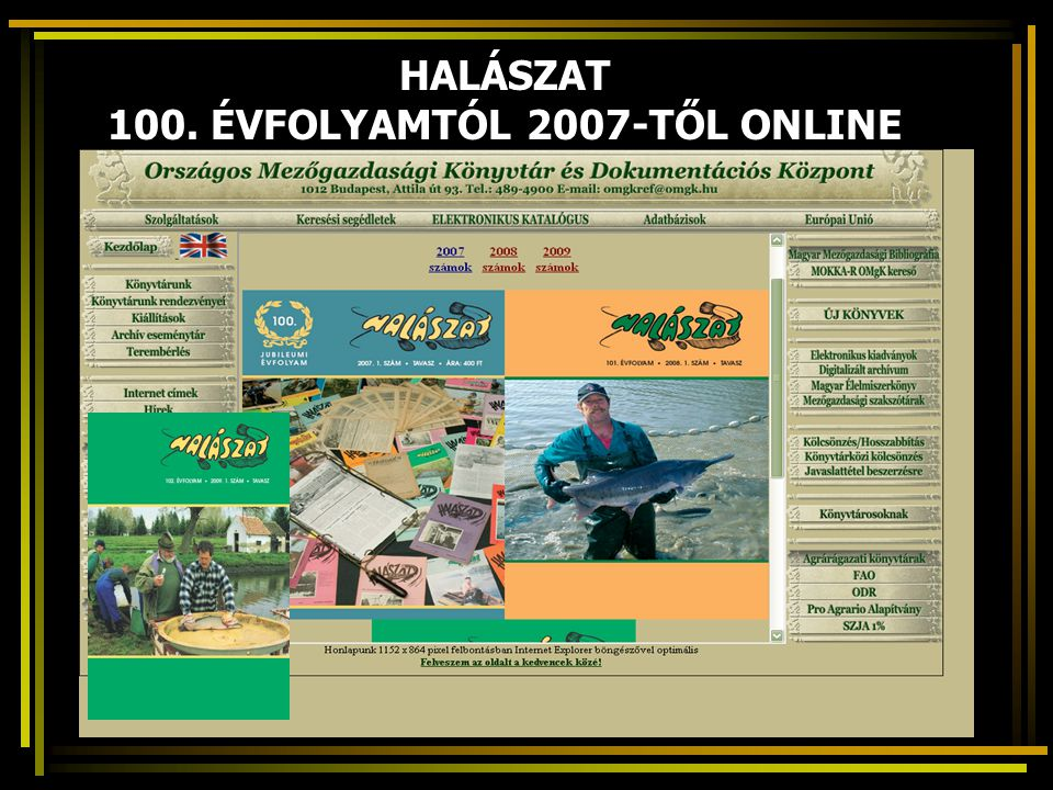 HALÁSZAT 100. ÉVFOLYAMTÓL 2007-TŐL ONLINE