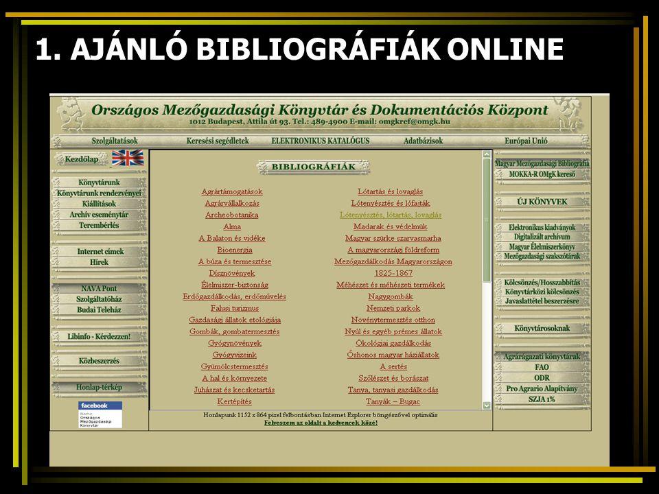1. AJÁNLÓ BIBLIOGRÁFIÁK ONLINE