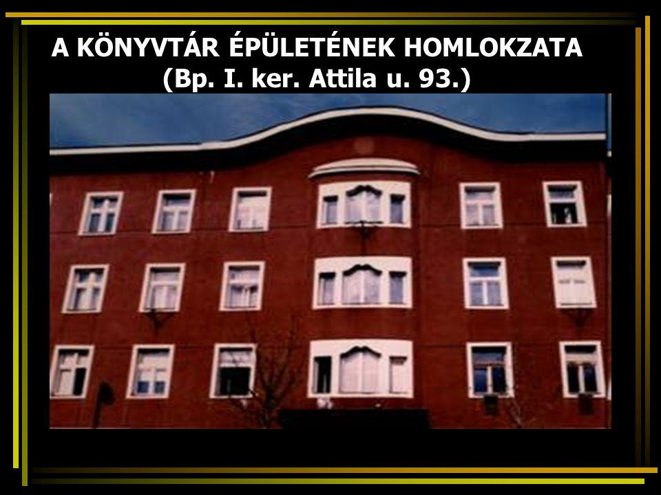 A KÖNYVTÁR ÉPÜLETÉNEK HOMLOKZATA (Bp. I. ker. Attila u. 93.)