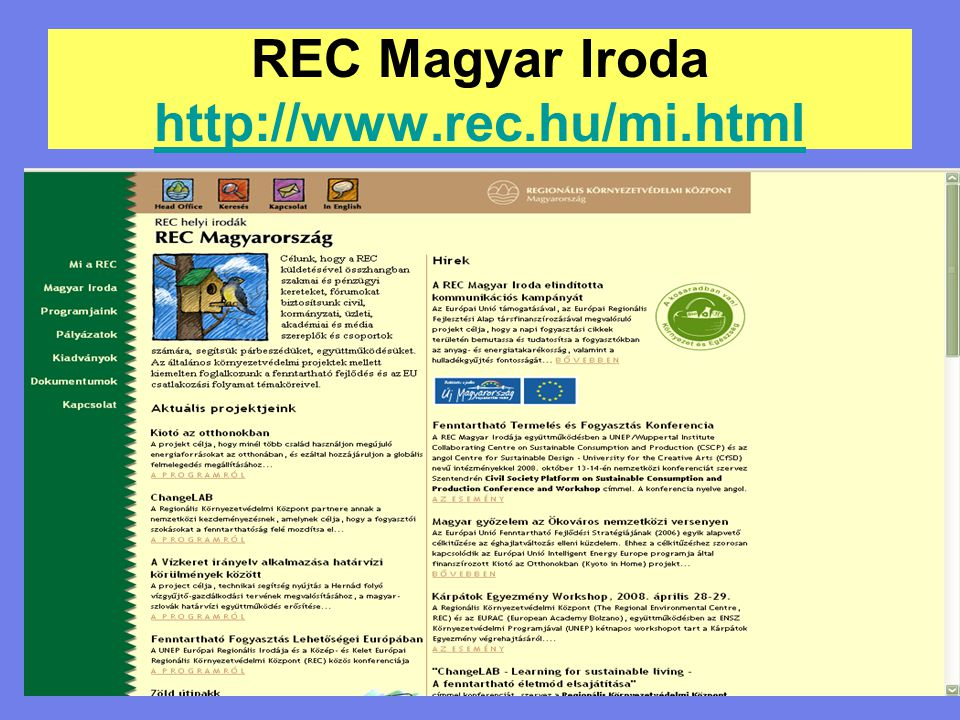 REC Magyar Iroda http://www.rec.hu/mi.html http://www.rec.hu/mi.html