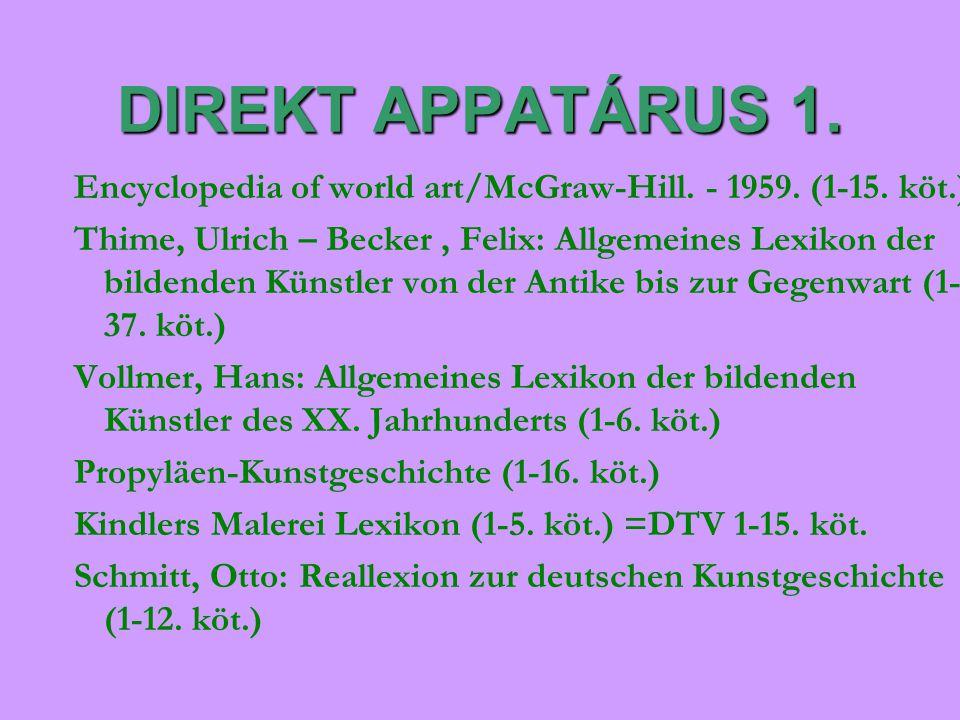 DIREKT APPATÁRUS 1. Encyclopedia of world art/McGraw-Hill. - 1959. (1-15. köt.) Thime, Ulrich – Becker, Felix: Allgemeines Lexikon der bildenden Künst