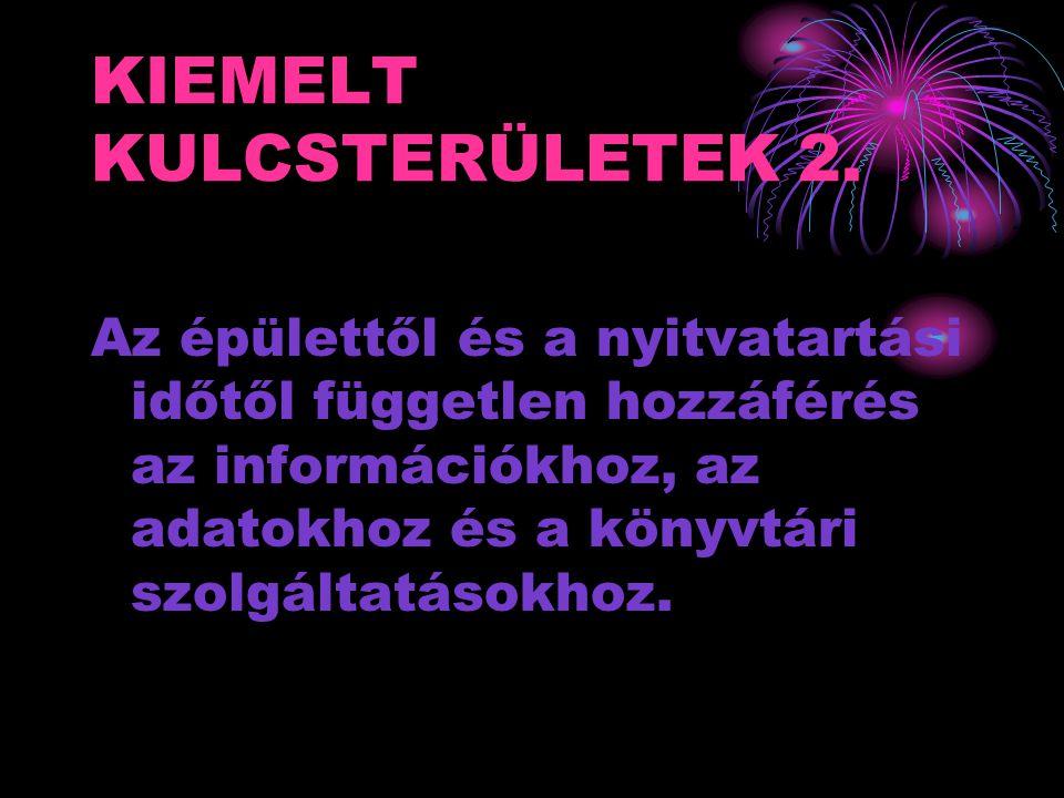 KIEMELT KULCSTERÜLETEK 2.
