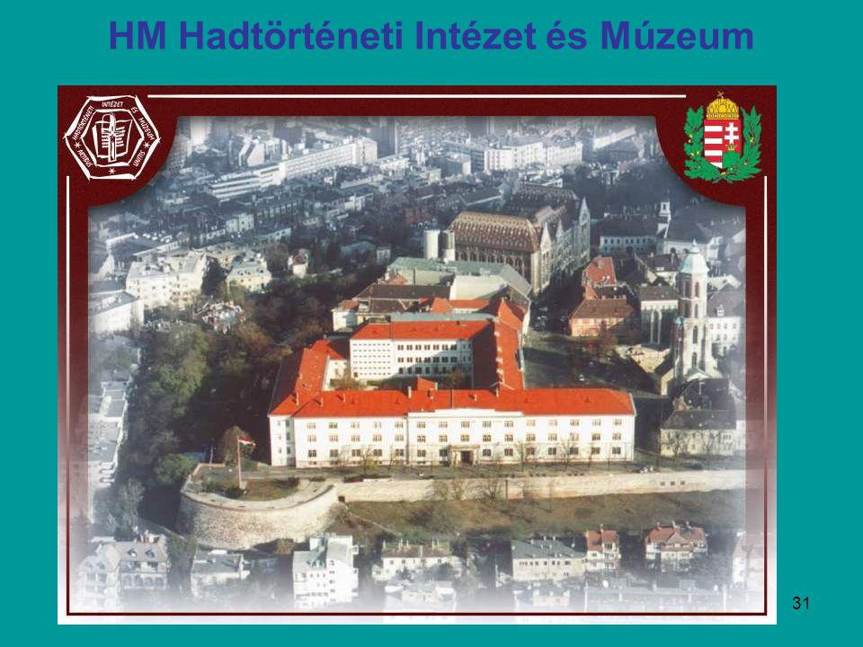 31 HM Hadtörténeti Intézet és Múzeum