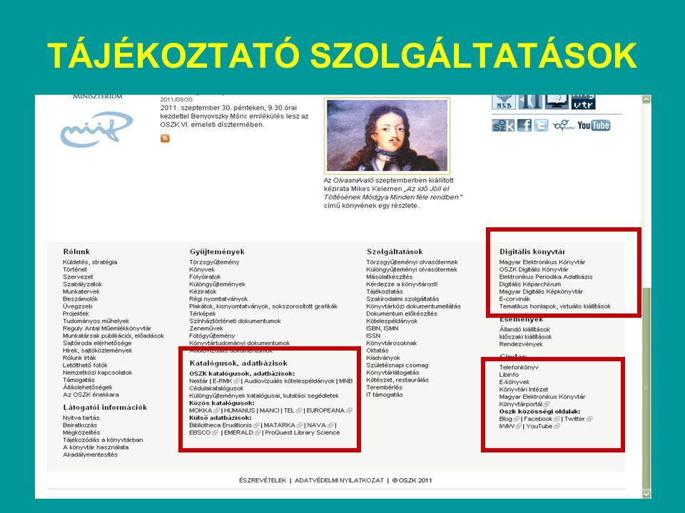 LIBINFO VIRTUÁLIS REFERENSZ KÖNYVTÁRI SZOLGÁLTATÁS Magyar Könyvtárak Internetes Tájékoztató Szolgáltatása http://libinfo.oszk.hu/