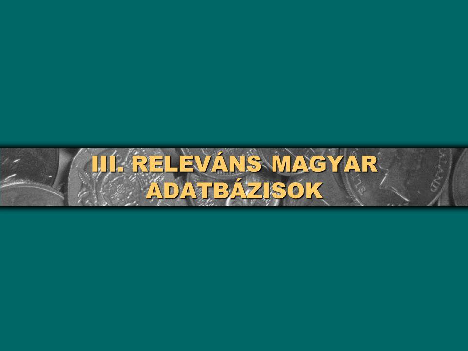 III. RELEVÁNS MAGYAR ADATBÁZISOK