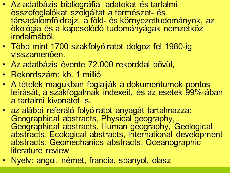 INIS ( International Nuclear Information System) ADATBÁZIS http://inisdb.iaea.org/ http://inisdb.iaea.org/