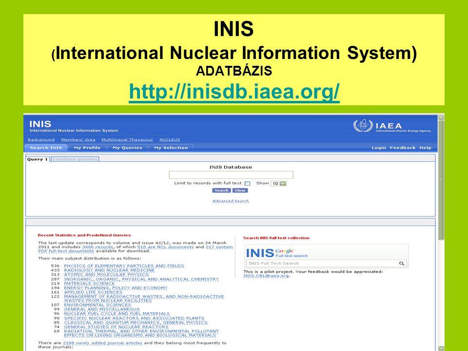 A Nemzetközi Atomenergia Ügynökség kivonatos on-line adatbázisa a békés célú nukleáris energia felhasználási kutatásokat tartalmazza, A békés felhasználású nukleáris tudomány és technika minden ágát lefedi az adatbázis, és bizonyos területek (nukleáris reaktorok, reaktor biztonság, magfúzió, radioizotópok, azok alkalmazása az orvostudományban, a mezőgazdaságban, az iparban, stb.) központi helyet foglalnak el az adatbázisban, de reprezentálja a jogi, a társadalomtudományi, gazdasági és környezetvédelmi aspektusokat is.