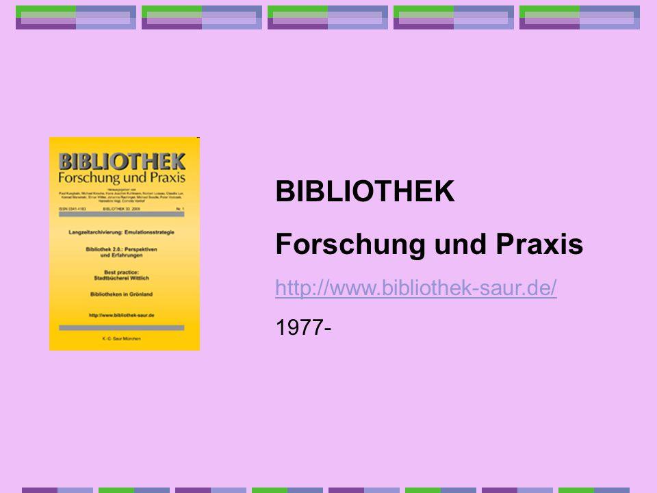 BIBLIOTHEK Forschung und Praxis http://www.bibliothek-saur.de/ 1977-