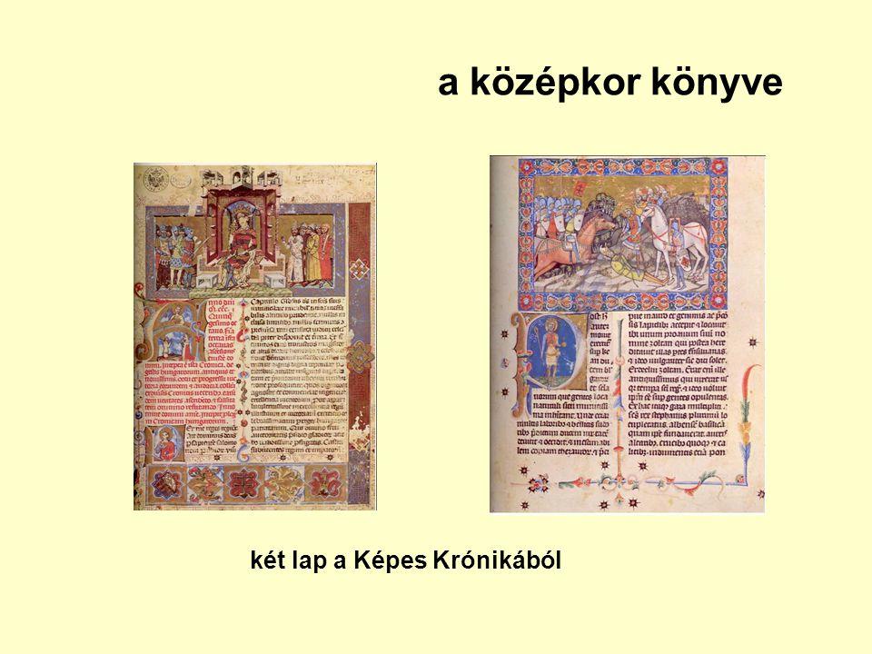 a középkor könyve két lap a Képes Krónikából