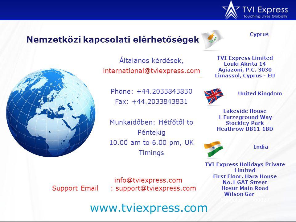 Általános kérdések, international@tviexpress.com Phone: +44.2033843830 Fax: +44.2033843831 Munkaidőben: Hétfőtől to Péntekig 10.00 am to 6.00 pm, UK Timings Cyprus TVI Express Limited Louki Akrita 14 Agiazoni, P.C.