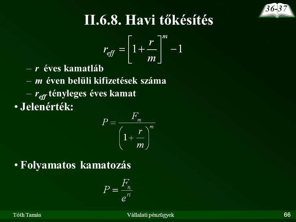 Tóth TamásVállalati pénzügyek66 II.6.8.