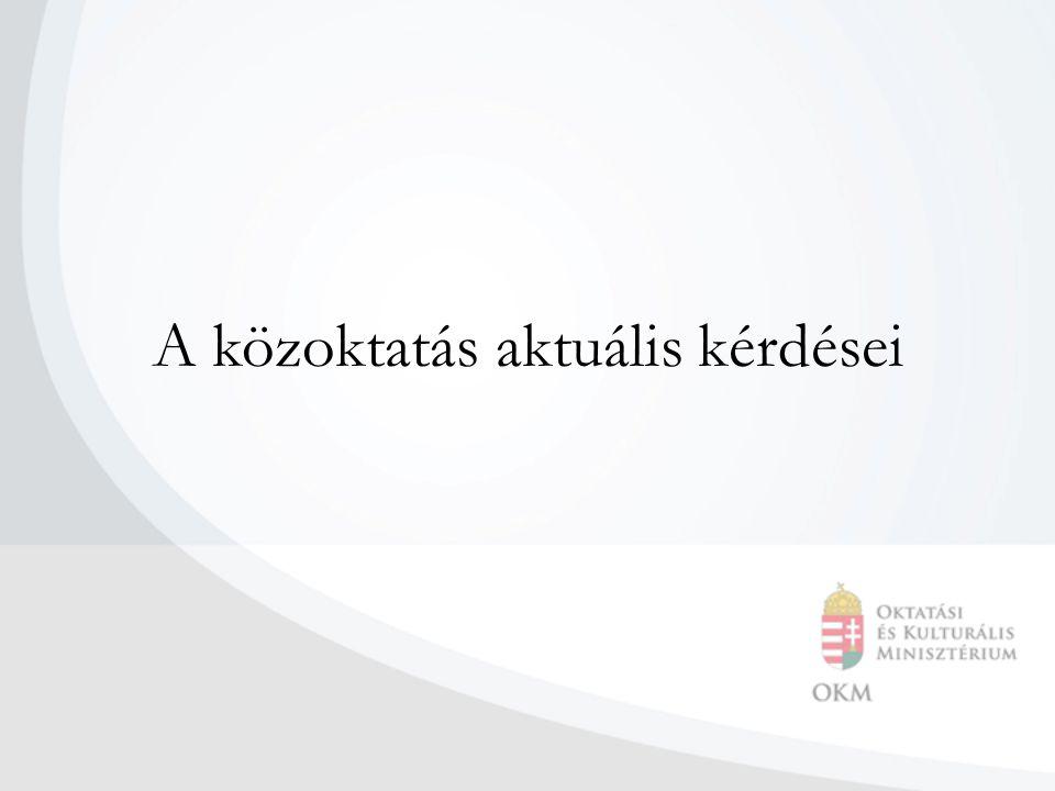 Módosított és új jogszabályok A közoktatásról szóló 1993.