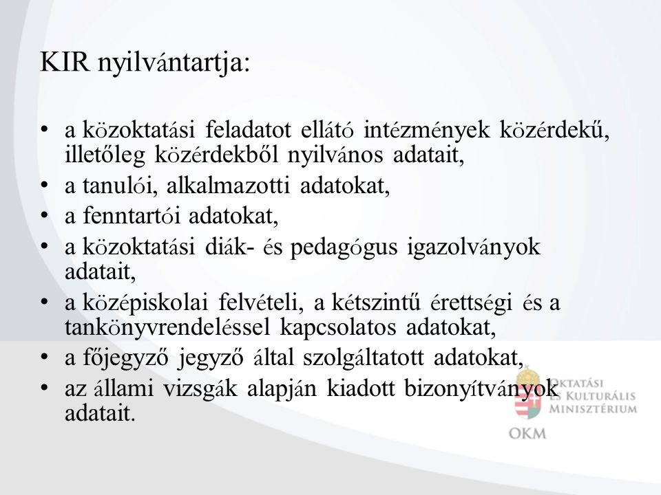 Fenntartói feladatok I.Kt. 102 - 106.