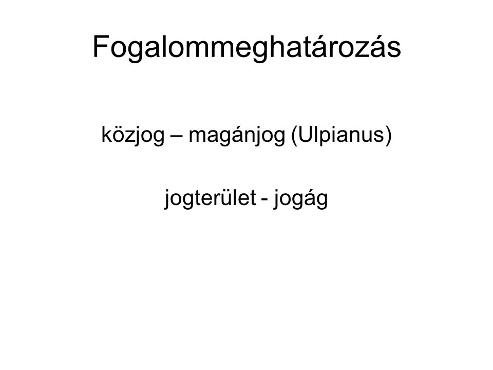 Magyar magánjog legfontosabb jogforrásai 1) 1959.évi IV.