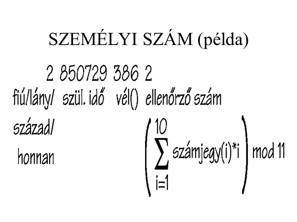 SZEREPNÉV …az ET-n belül sajátos értelmezésben használt általános TT (Tartalmi lényeg, és nem formai!) Pl.: partnerkód (rendelőkód, fizetőkód) műazonosító (tartalmazó, tartalmazott)