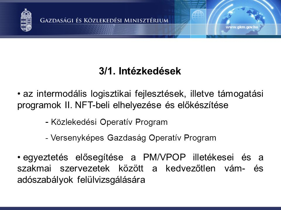 3/1. Intézkedések az intermodális logisztikai fejlesztések, illetve támogatási programok II.