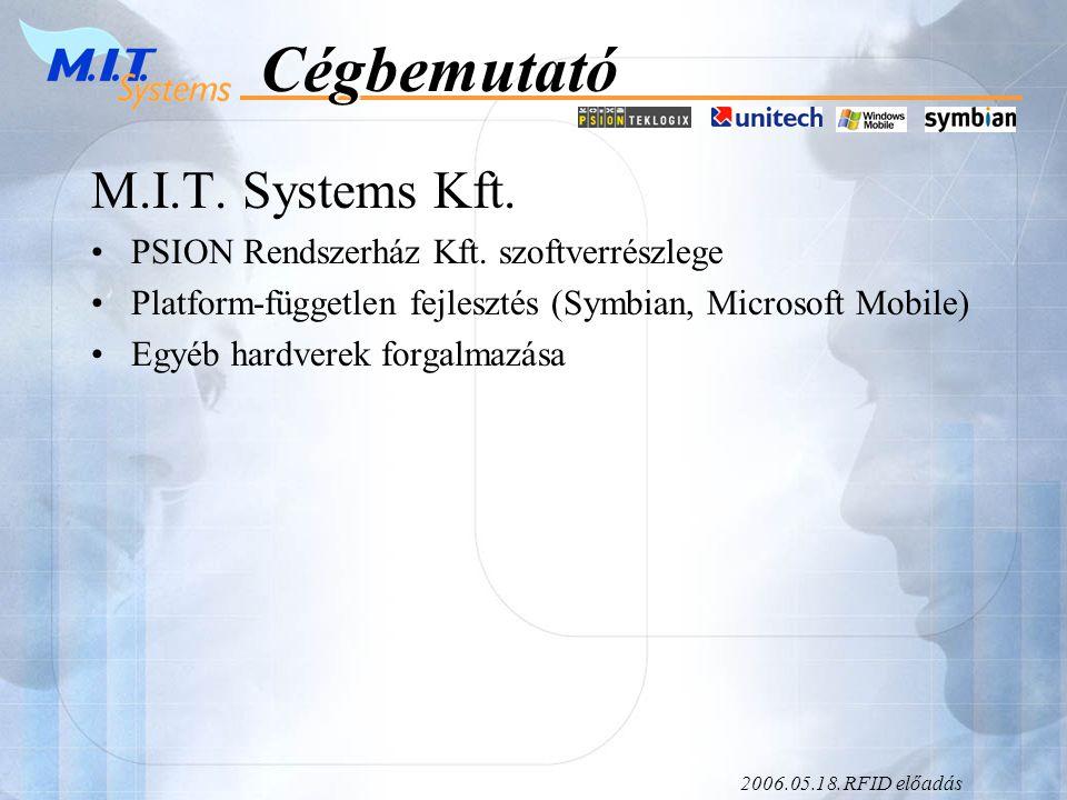 2006.05.18.RFID előadásCégbemutató M.I.T. Systems Kft.