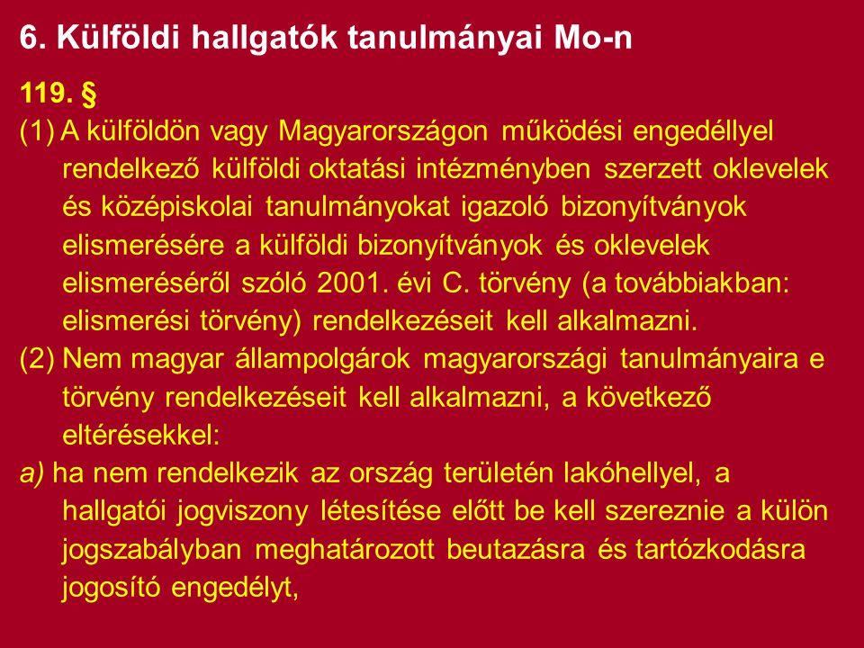 6. Külföldi hallgatók tanulmányai Mo-n 119.