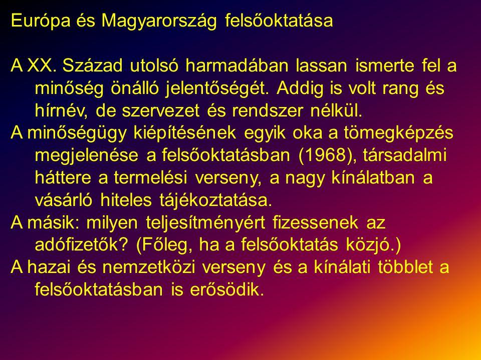 Európa és Magyarország felsőoktatása A XX.