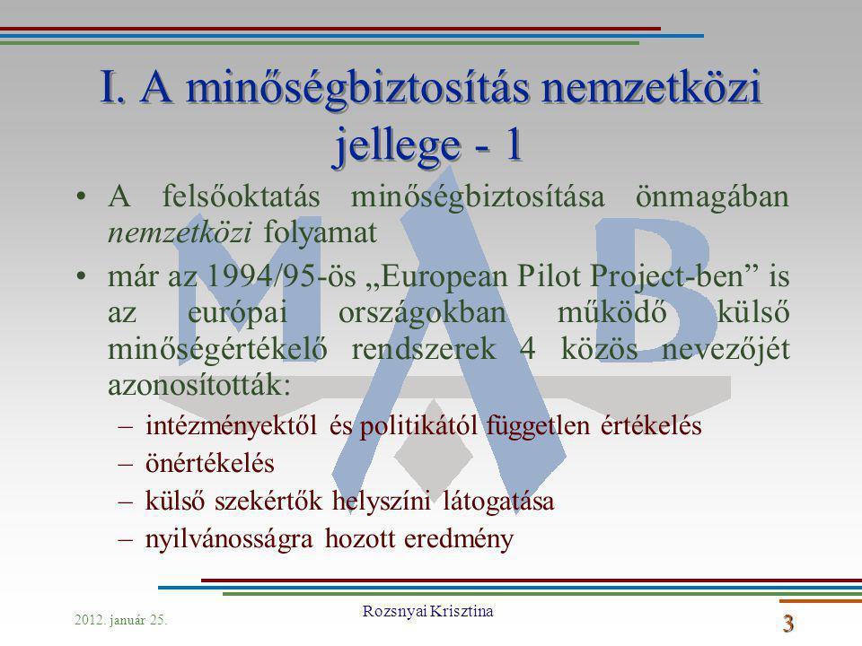2012. január 25. Rozsnyai Krisztina 3 I.