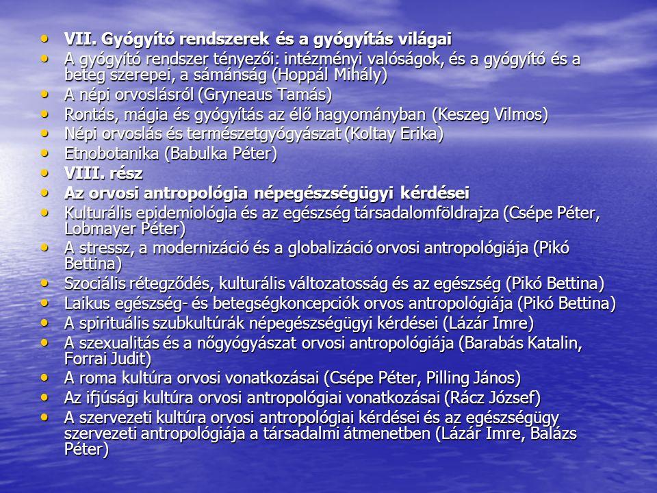 VII.Gyógyító rendszerek és a gyógyítás világai VII.
