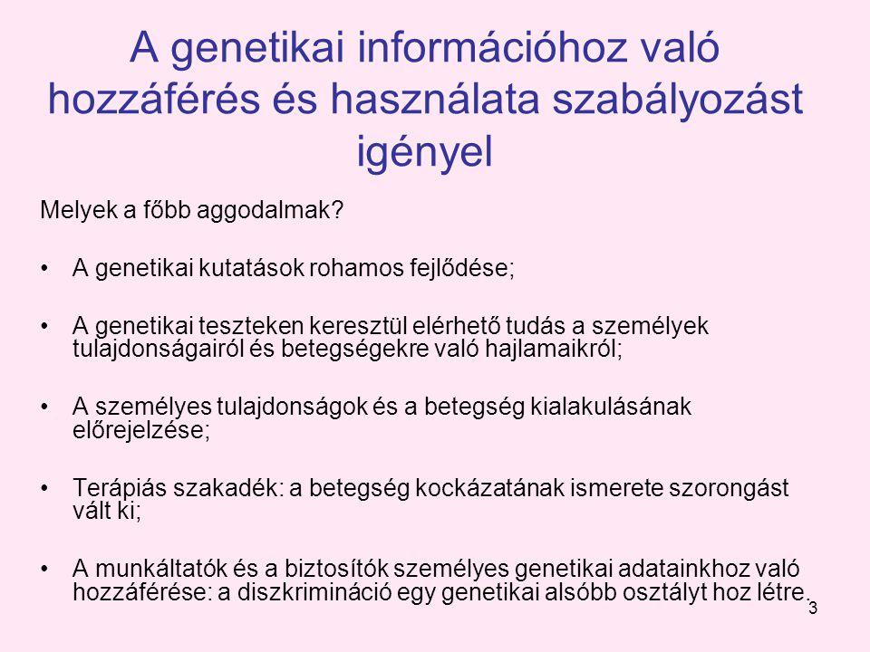 3 A genetikai információhoz való hozzáférés és használata szabályozást igényel Melyek a főbb aggodalmak.
