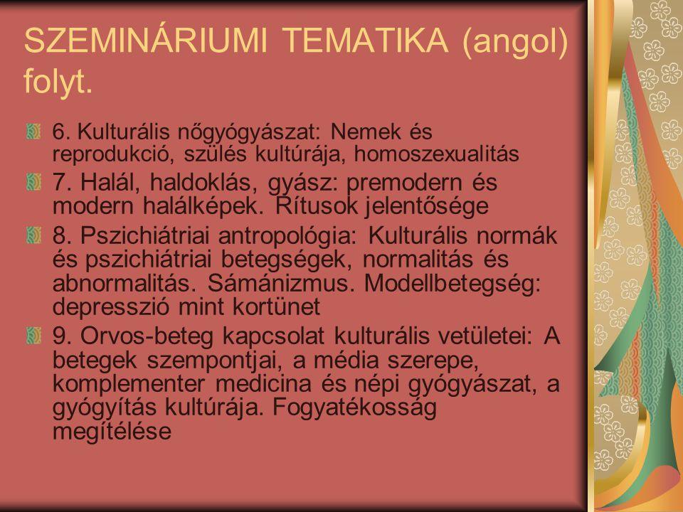 SZEMINÁRIUMI TEMATIKA (angol) folyt.6.