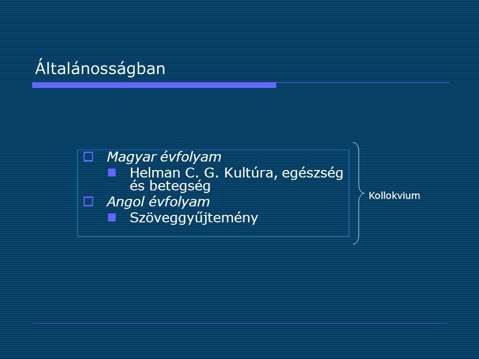 Általánosságban  Magyar évfolyam Helman C.G.