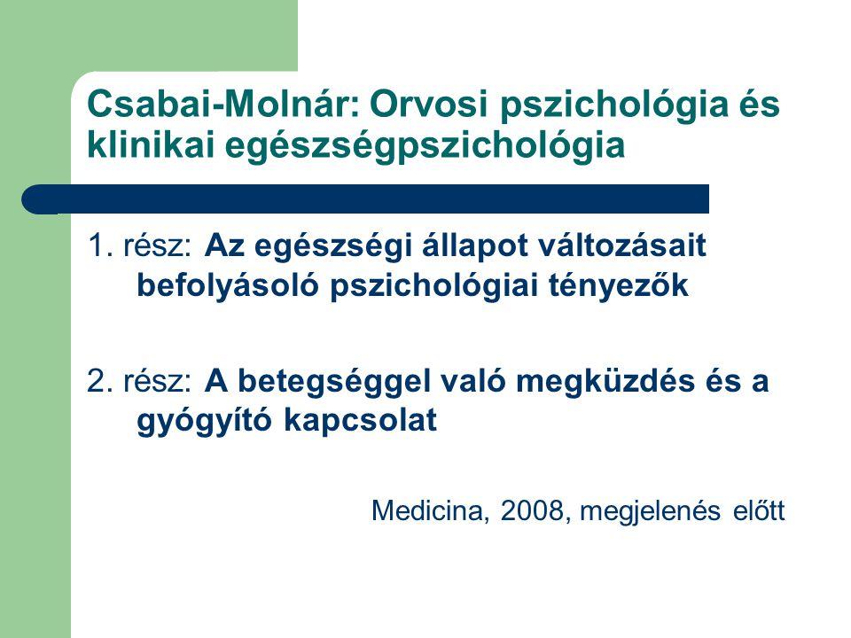 Csabai-Molnár: Orvosi pszichológia és klinikai egészségpszichológia 1.