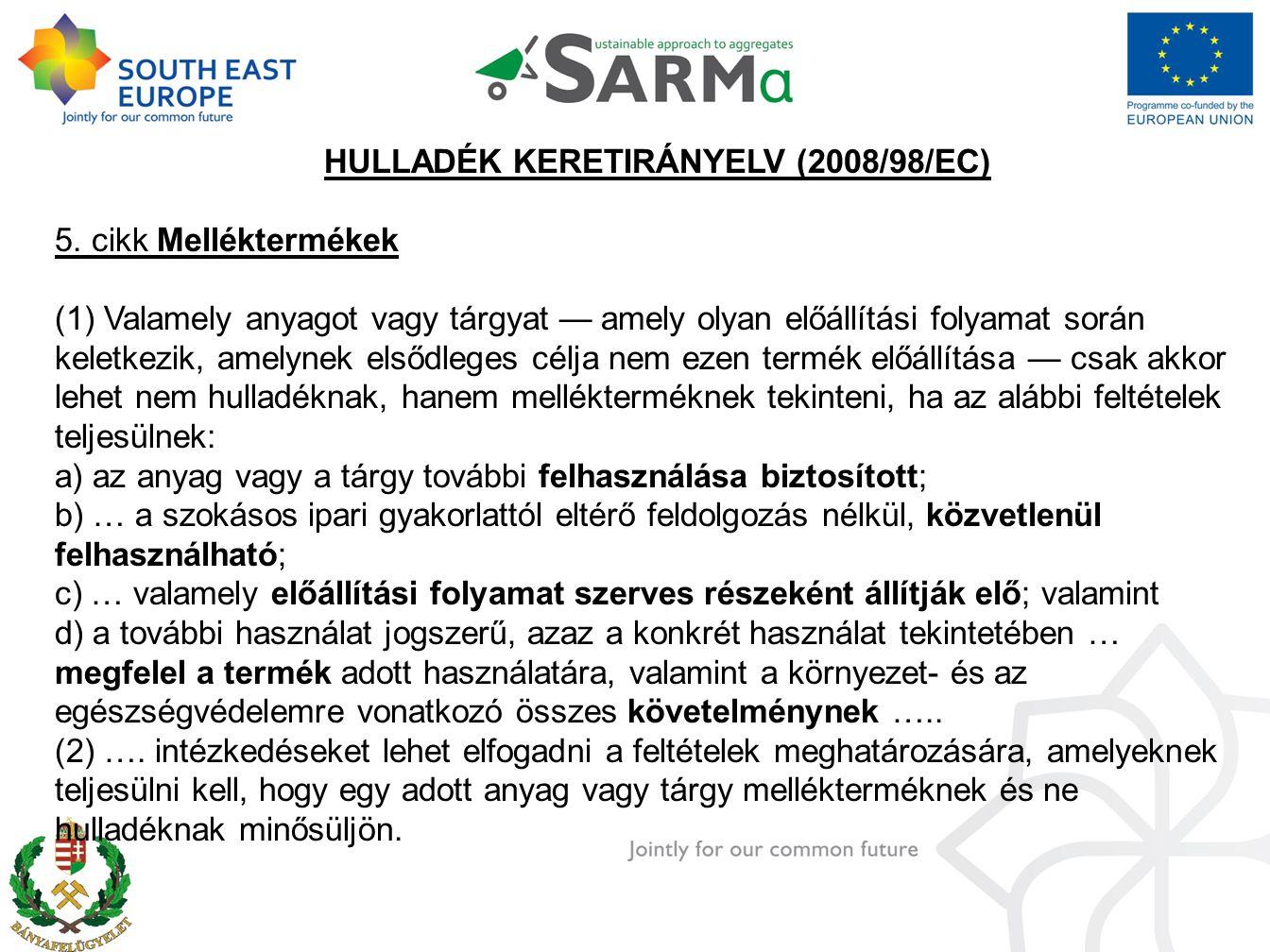 HULLADÉK KERETIRÁNYELV (2008/98/EC) 5.