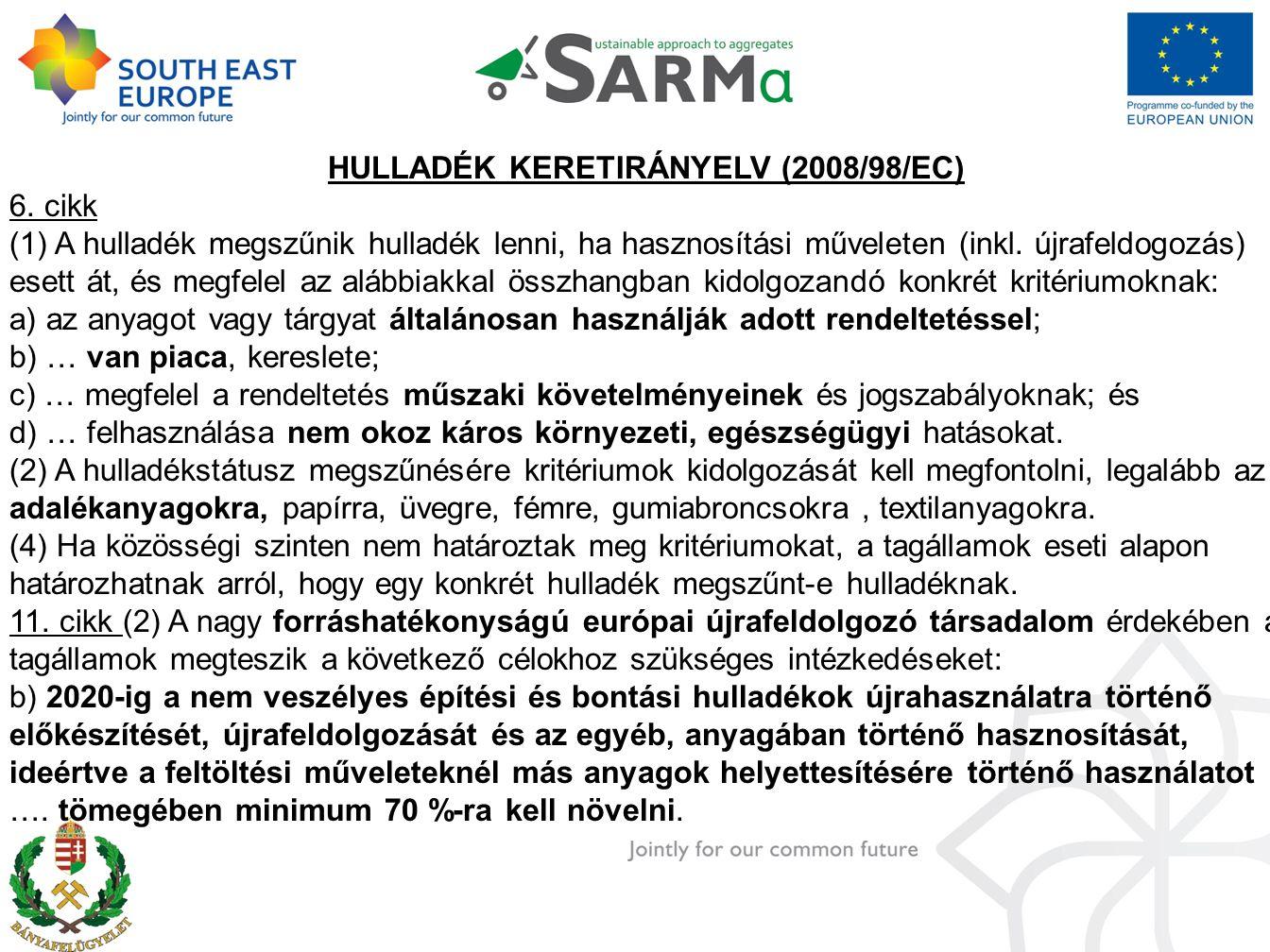 HULLADÉK KERETIRÁNYELV (2008/98/EC) 6.