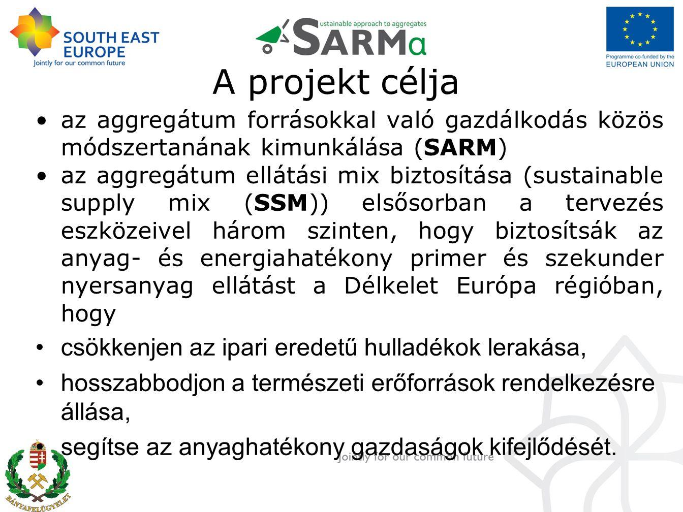 A projekt célja az aggregátum forrásokkal való gazdálkodás közös módszertanának kimunkálása (SARM) az aggregátum ellátási mix biztosítása (sustainable supply mix (SSM)) elsősorban a tervezés eszközeivel három szinten, hogy biztosítsák az anyag- és energiahatékony primer és szekunder nyersanyag ellátást a Délkelet Európa régióban, hogy csökkenjen az ipari eredetű hulladékok lerakása, hosszabbodjon a természeti erőforrások rendelkezésre állása, segítse az anyaghatékony gazdaságok kifejlődését.