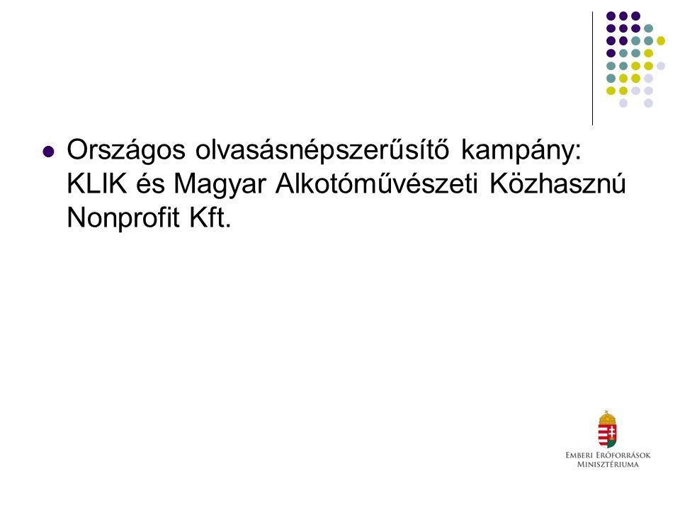 Országos olvasásnépszerűsítő kampány: KLIK és Magyar Alkotóművészeti Közhasznú Nonprofit Kft.