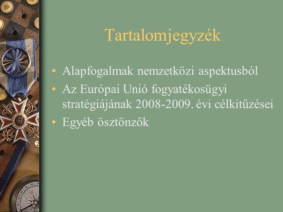 Tartalomjegyzék Alapfogalmak nemzetközi aspektusból Az Európai Unió fogyatékosügyi stratégiájának 2008-2009. évi célkitűzései Egyéb ösztönzők