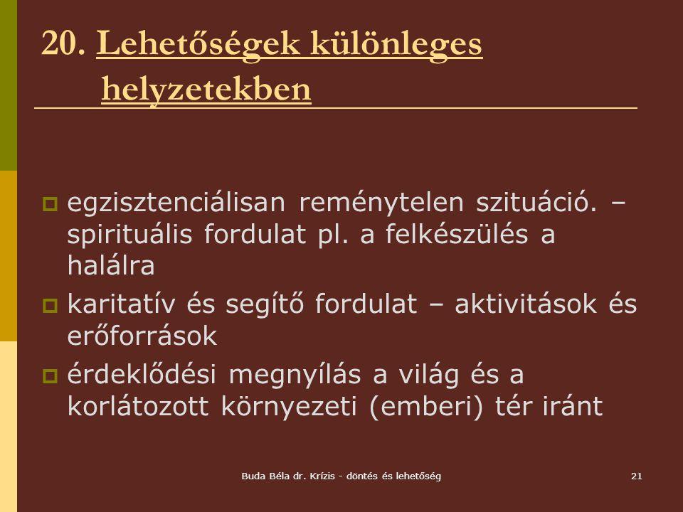 Buda Béla dr.Krízis - döntés és lehetőség21 20.