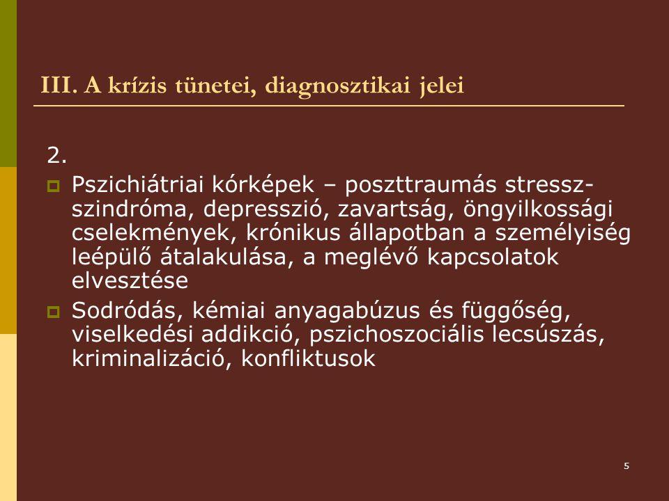 5 III.A krízis tünetei, diagnosztikai jelei 2.