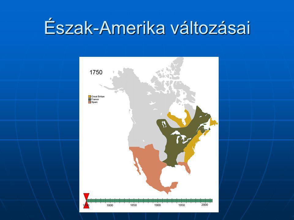 Észak-Amerika változásai