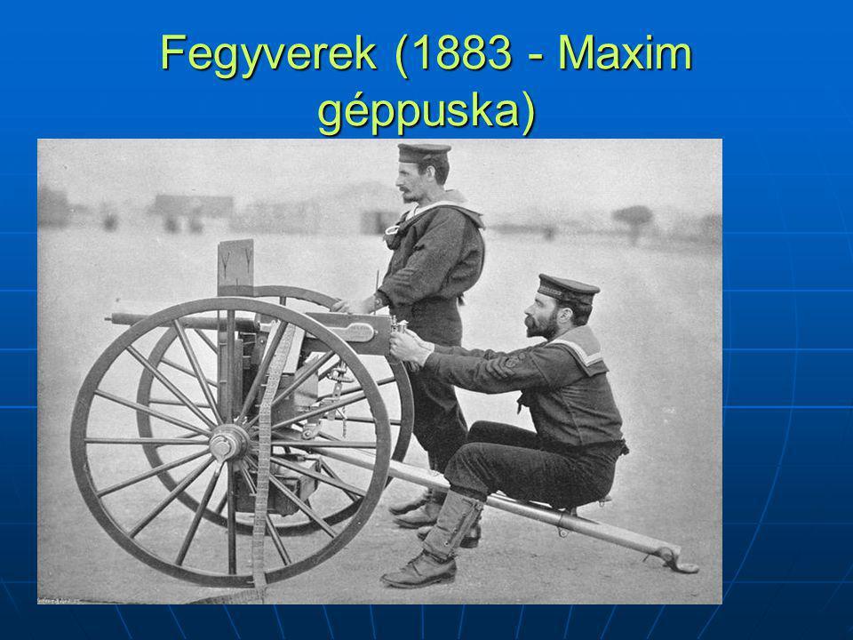 Fegyverek (1883 - Maxim géppuska)