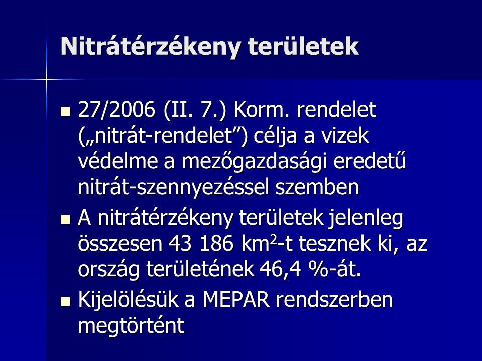 Nitrátérzékeny területek 27/2006 (II. 7.) Korm.