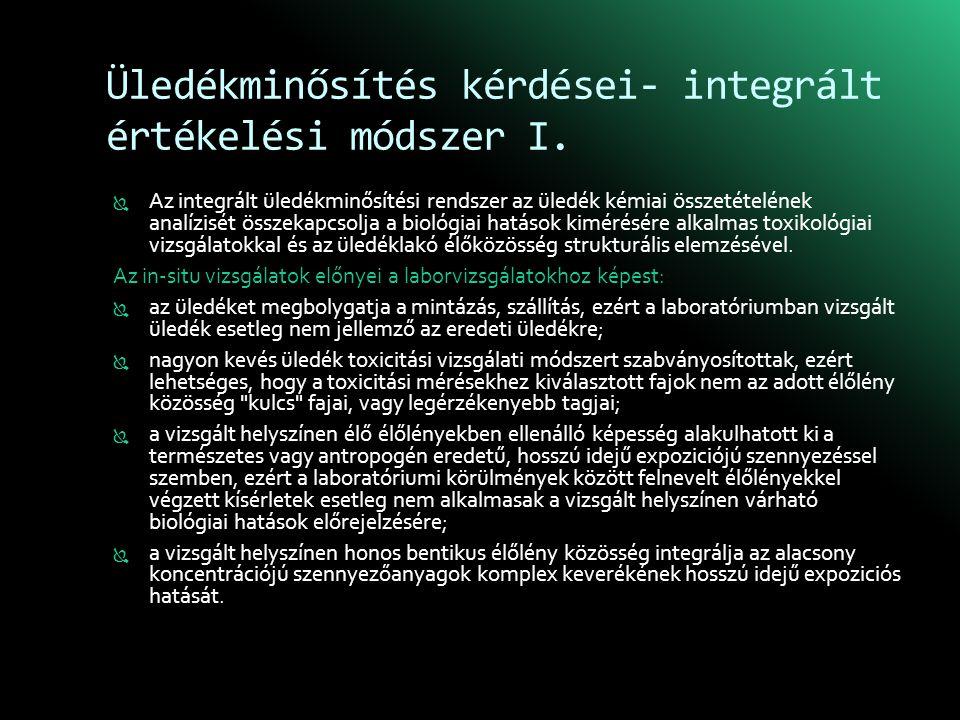 Üledékminősítés kérdései- integrált értékelési módszer I.