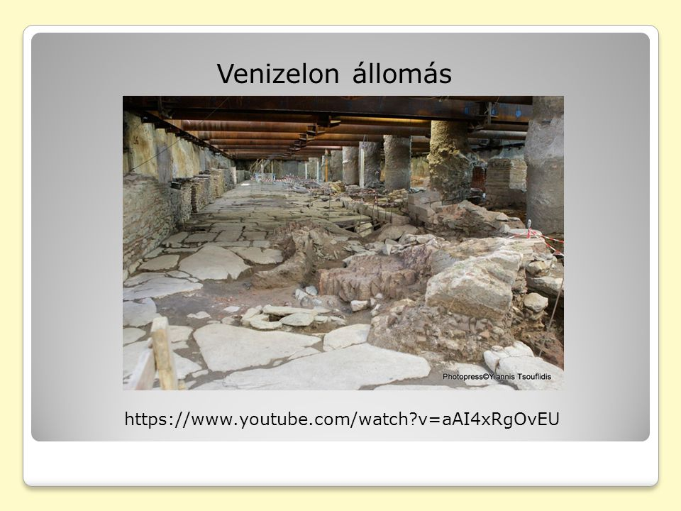 Venizelon állomás https://www.youtube.com/watch?v=aAI4xRgOvEU