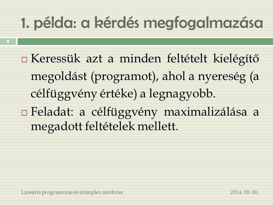 1.példa: matematikai jelrendszerben… 2014. 08.