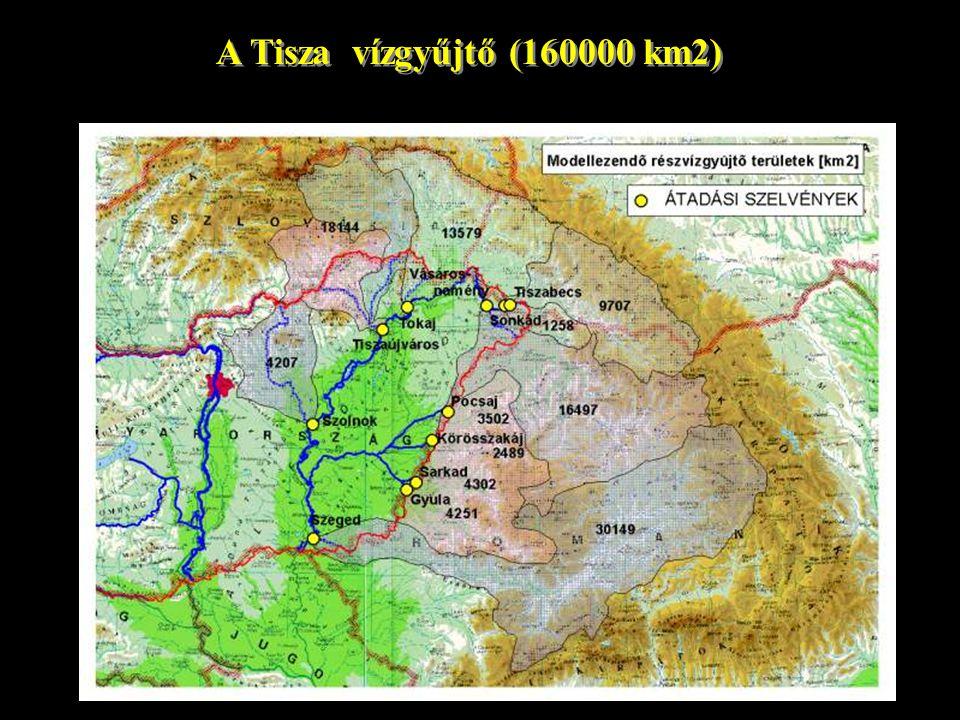 A Tisza vízgyűjtő (160000 km2)