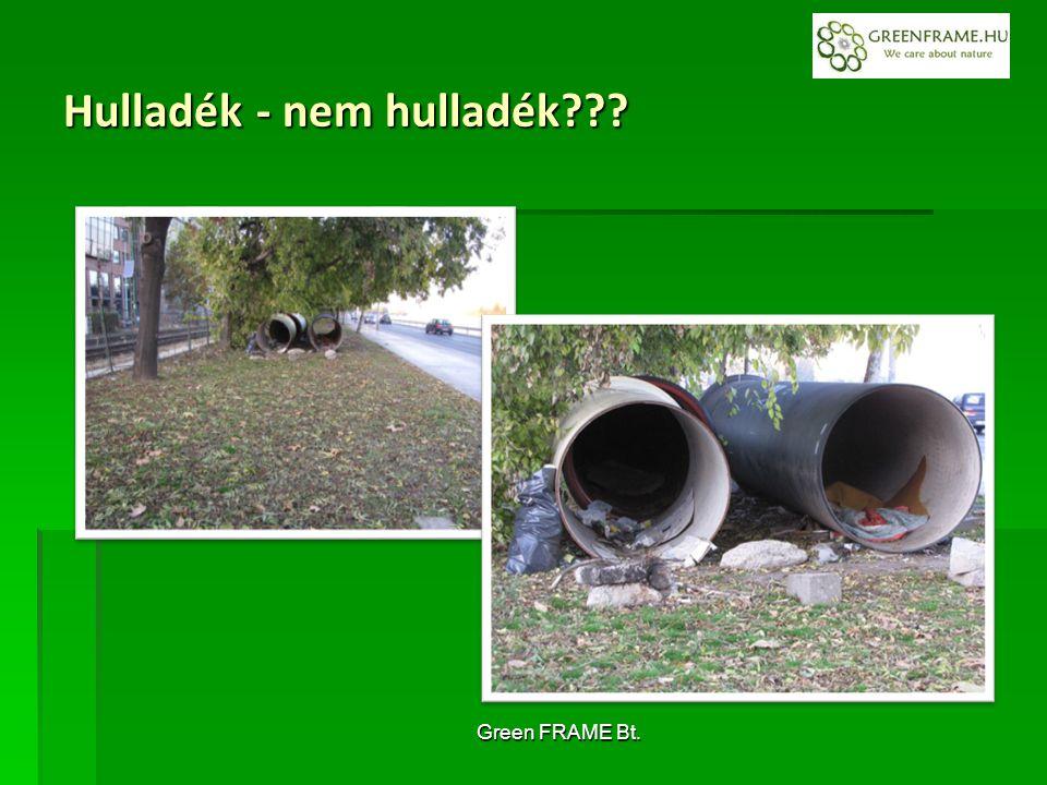 Green FRAME Bt. Hulladék - nem hulladék