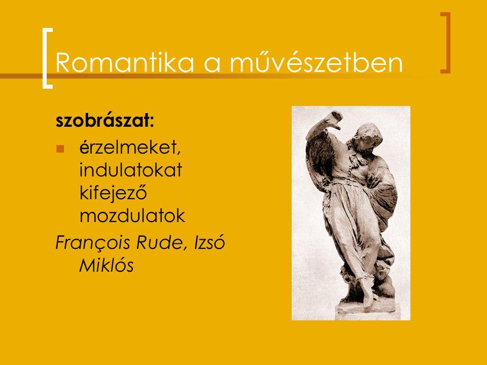 A romantika jellemzői kiábrándulás a polgári társadalomból a romantikus művész, hős kivonul: az álomba mámorba éjszakába magányba fantáziavilágba term